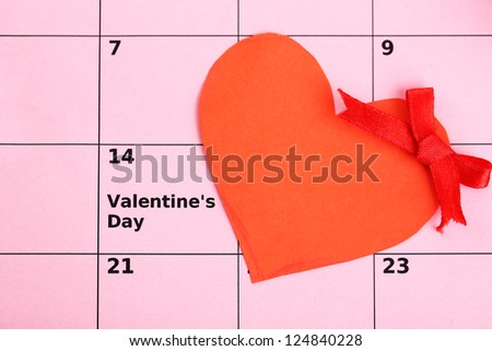 Notes on the calendar (valentines day), close-up - stock photo
