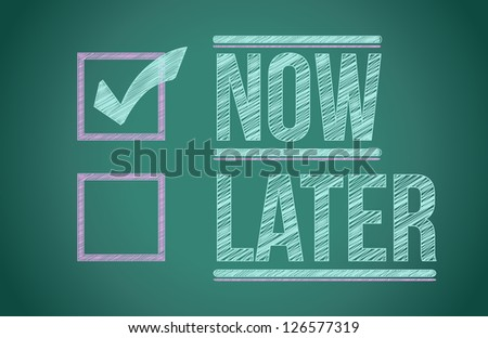 Now and Later check boxes on school chalkboard illustration design
