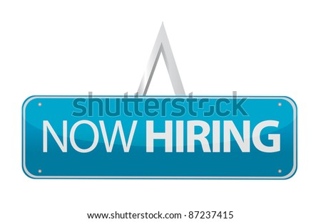 now hiring sign illustration design - stock photo
