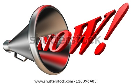 now red word in megaphone isolated on white background. clipping path included