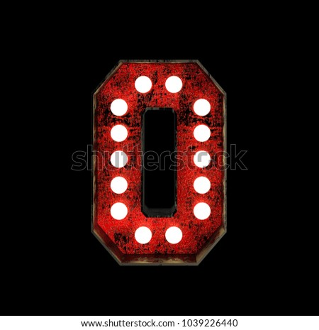 Number 0. Broadway Style Light Bulb Font made of rusty metal frame. 3d Rendering isolated on Black Background