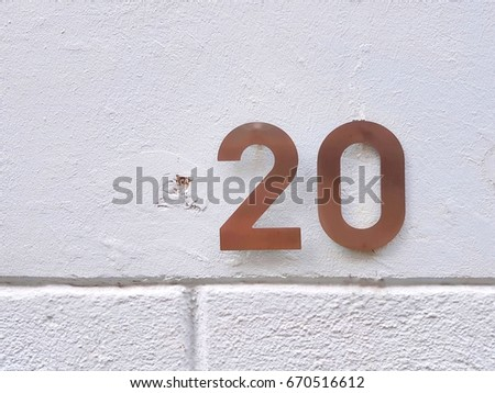 number 20 House number on the wall twenty 20 #670516612