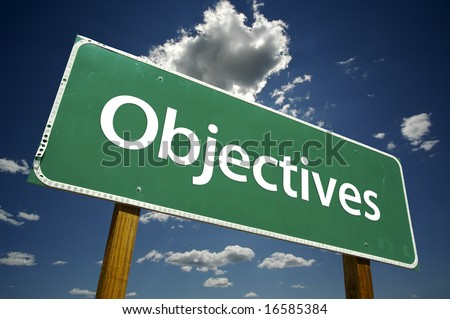 Objectives Road Sign with dramatic clouds and sky.