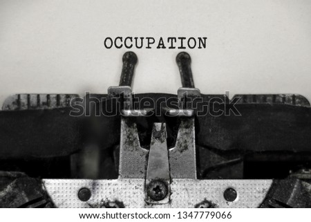 OCCUPATION word with black and white typewriter concept #1347779066