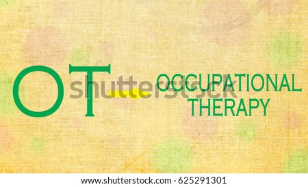 Occupational therapy- OT #625291301