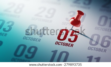 October 05 written on a calendar to remind you an important appointment.