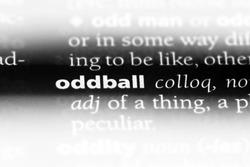 oddball word in a dictionary. oddball concept.