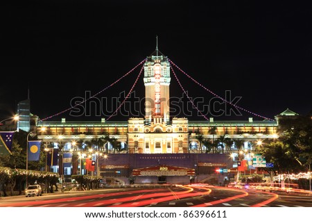 Office of the President, Taiwan, Celebration of double Ten (Oct, tenth), with stage for guests in front of the office, night shot with car trails, celebration of 100 year  birthday