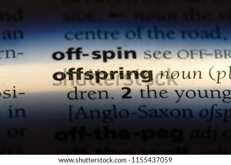 offspring word in a dictionary. offspring concept. #1155437059