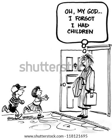 Oh, my god... I forgot I had children. - stock photo