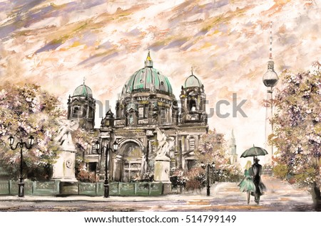 oil painting on canvas, street view of Berlin,  Artwork European landscape in sepia, green and yellow color. man and woman under umbrella. Trees, Tower,  Cathedral. Germany
