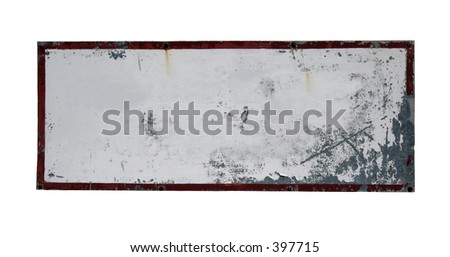 Old, blank and grungie looking sign (this image contains a clipping path)
