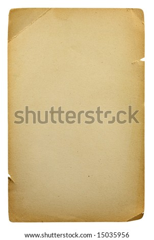 old blank sheet of paper isolated on white background