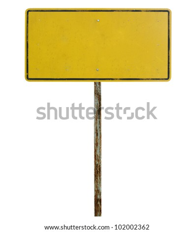 Old blank traffic sign
