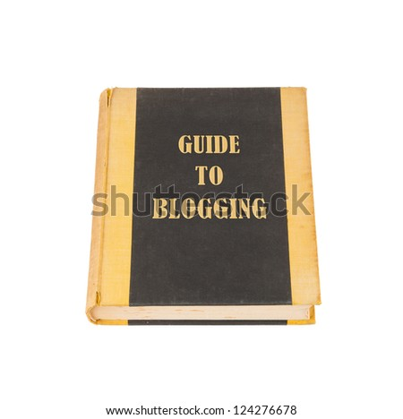 Old book with a blogging concept title, white background