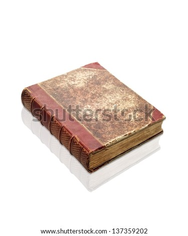 Old decrepit XIXth century book isolated on white, clipping path