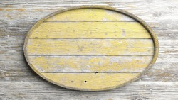 Old elliptic wooden sign on wood wall background