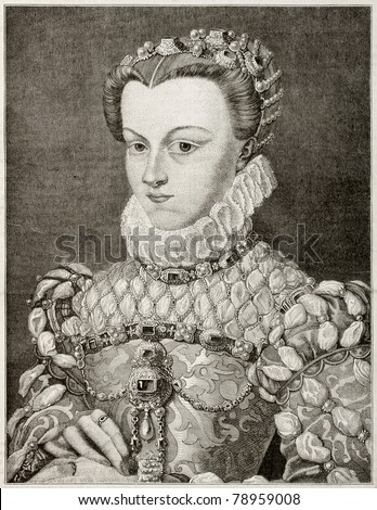 Old engraved portrait of Elizabeth of Austria, queen of France. Created by Gagniet after painting of Clouet kept in Louvre museum. Published on Magasin Pittoresque, Paris, 1850