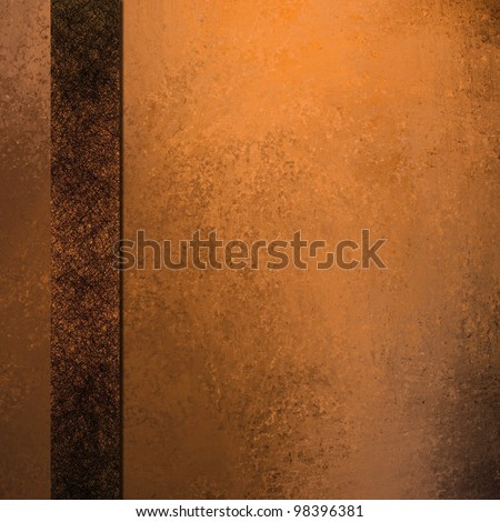 old faded copper orange background with abstract vintage grunge texture and soft brown spotlight with ribbon stripe frame on border layout design with copy space for text or title of ad or brochure