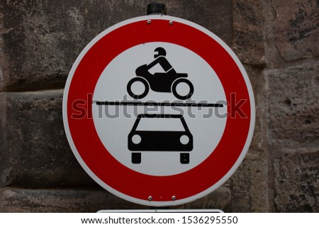 Old fashioned Traffic sign No motor vehicles cars and motorbikes, in Germany #1536295550