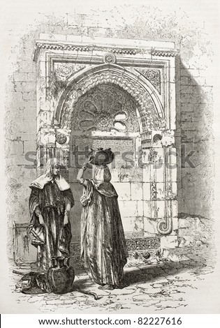 Old illustration of an Arab fountain in Jerusalem. Created by Therond after photo of unknown author, published on Le Tour du Monde, Paris, 1860