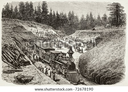Old illustration of Dixie trench, California, along Union Pacific Railroad track. Original, created by Gaildrau, was published on L'Illustration, Journal Universel, Paris, 1868