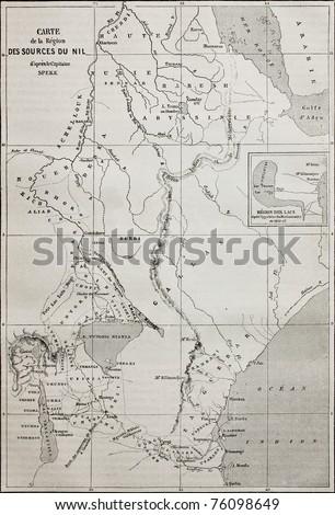 Old map of Nile sources region. Created by Erhard and Bonaparte, published on Le Tour du Monde, Paris, 1864