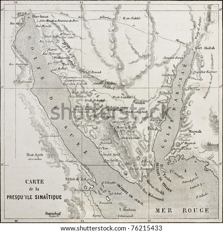 Old map of Sinai peninsula. Created by Erhard,  published on Le Tour du Monde, Paris, 1864
