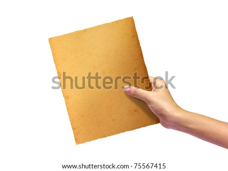 old paper in woman hand isolated on white background