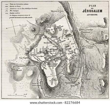 Old plan of Jerusalem. Created by Villemin after Gerardy, published on Le Tour du Monde, Paris, 1860