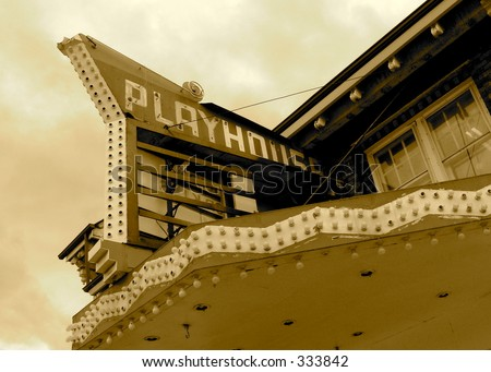 Old Playhouse sign falling apart