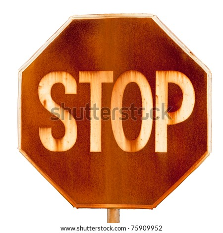 old rusty road sign stop isolated on white background