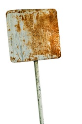 Old rusty steel sign on isolated white background
