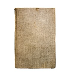 Old Vintage Antique Aged Rarity Book Cover Isolated on White. Rough Damaged Shabby Scratched Wrinkled Paper Cardboard Texture. Front View.