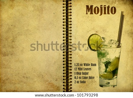 Old,vintage or grunge Spiral Recipe  Notebook with Mojito  cocktail  on the page.Room for text