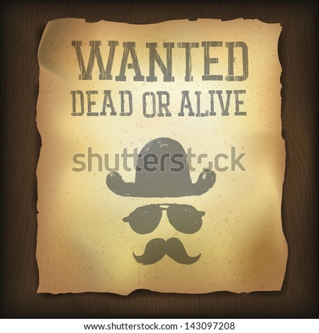 "Old ""Wanted..."" poster. Raster version, vector file available in portfolio."