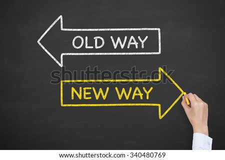 Old Way New Way on Blackboard #340480769