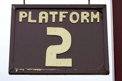 old weathered platform sign, chase valley steam railway, Cannock, uk