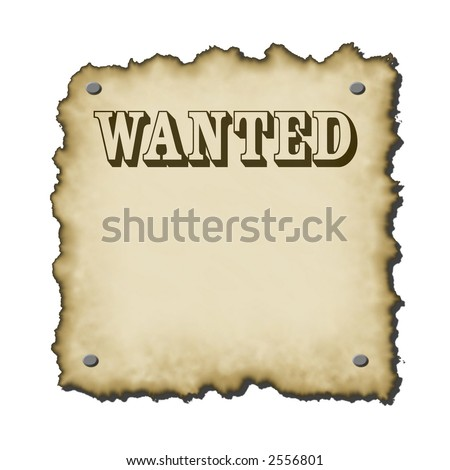 old western looking wanted poster with nails bold text burnt edges small drop shadow rescales nicely