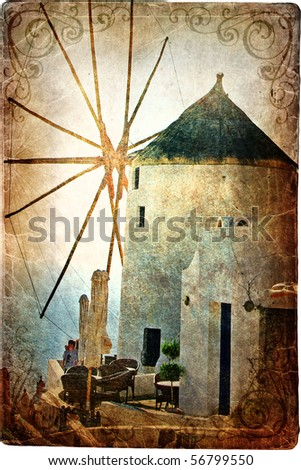 old windmill on santorini  ...