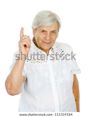 old woman with her finger up. isolated on white background