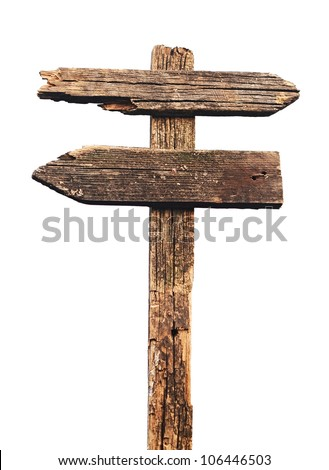 Old wood sign isolated on white