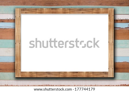 Old wooden frame on wood wall background