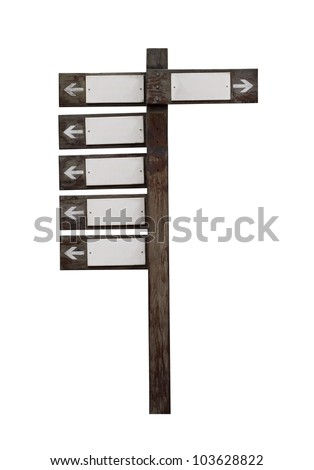 Old wooden road sign isolated on white