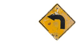 Old yellow turn left traffic sign isolated on white background with copy space