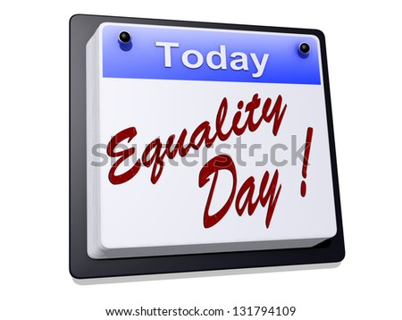 "One day Calendar with ""Equality Day"" on a white background"