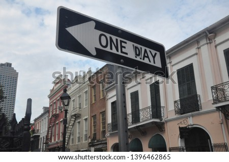 one day one way sign