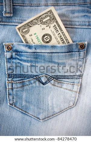 one dollar in the blue jeans pocket.
