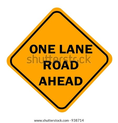 One Lane road ahead sign isolated on a white background