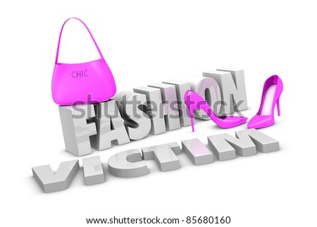 one pair of high heels shoes and a bag with the words fashion victim (3d render)